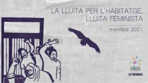 Read more about the article LA LLUITA PER L'HABITATGE, LLUITA FEMINISTA – manifest 2021